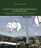 Fardo Da Autorrepresentacao Do Brasileiro, O - Pontes