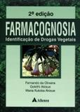 Farmacognosia - Identificacao De Drogas Vegetais / Oliveira - Ed atheneu