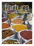Fartura - Expedição Brasil gastronômico - Vol. 3