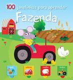Fazenda. 100 Janelinhas Para Aprender - Yoyo books