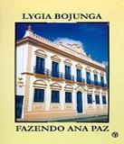 Fazendo Ana Paz - Casa lygia bojunga