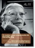 Fé, Justiça e Paz: O Testemunho de Dorothy Day - Paulinas