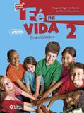 Fé na vida 2 ano - edição 2016 - Ed. do brasil