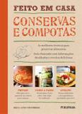 Feito Em Casa: Conservas E Compotas - Serie: Vida Pratica / Dick/Strawbridge - Publifolha ed
