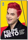 Felipe neto - a trajetoria de um dos maiores youtu - Coquetel