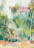 Feminine by nature - the works of Gabriela Brioschi