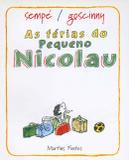 Ferias do pequeno nicolau, as - Martins fontes
