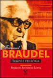 Fernand braudel - tempo e historia - Fgv editora