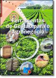 Ferramentas de Gestão Para o Agronegócio - Livro tecnico