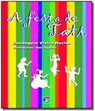 Festa de tati, a - col. ler com prazer - Franco