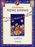 Festas Juninas: Festas Brasileiras - Editora nobel