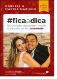 Ficaadica: 110 Atitudes Que Pode Mudar o Dia a Dia do Seu Casamento - United press - hagnos