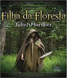 Filha Da Floresta - Vol 01 - Butterfly