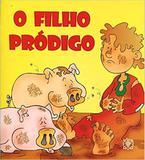 Filho prodigo, o - Editora arvore da vida