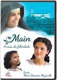 Filme MAIN, A CASA DA FELICIDADE - SANTA MARIA DOMENICA MAZZARELLO - Paulinas