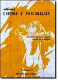 Filmes Que Curam - Vol.3 - Coleção Cinema e Psicanálise - Nversos