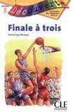 Finale a trois - niveau 5 - Cle international - paris