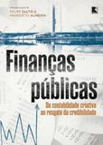 Finanças públicas: Da contabilidade criativa ao resgate da credibilidade - Record