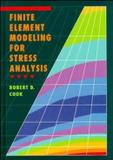 Finite element modeling for stress analysis - Wie - wiley international editions