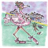 Fiona Flamingo Has Lost Her Pink - Emily manuel mcaleer