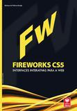 Fireworks CS5 - Interfaces Interativas para a Web - Viena