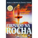 Firmado na Rocha - Rebecca Brown - Dynamus