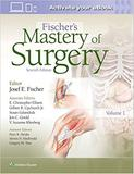 Fischers Mastery Of Surgery 2 Vols - Lippincott/wolters kluwer heal
