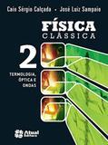 Física Clássica - Volume 2 - Atual editora