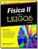 Fisica ii para leigos - Alta books