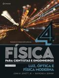 Fisica para Cientistas e Engenheiros : Luz, Óptica e Física Moderna - Cengage learning nacional