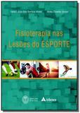 Fisioterapia nas lesoes do esporte - Atheneu