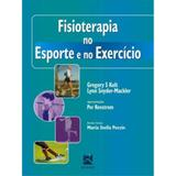 Fisioterapia No Esporte E No Exercicio - Editora revinter