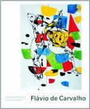 Flavio de Carvalho - English Version - Cosac naify