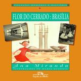 Flor do cerrado - Brasília