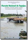 Floresta Nacional do Tapajós - Autor independente