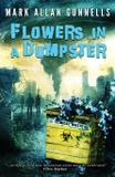 Flowers in a Dumpster - Crystal lake publishing