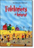 Folclorices de Brincar - Editora do brasil - paradidático