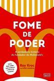 Fome de poder - a verdadeira historia do fundador do mcdonalds - Figurati (novo seculo)