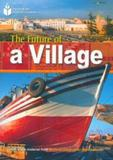 Footprint Reading Library - Level 1 800 A2 - The Future of a Village - American English