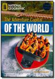 Footprint Reading Library - Level 3  1300 B1 - The Adventure Capital of the World - American English - Cengage