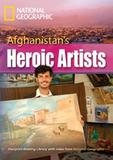 Footprint Reading Library - Level 8  3000 C1 - Afghanistan s Heroic Artists - American English + Mul - Cengage