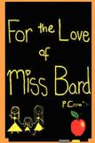 For the Love of Miss Bard - Peddlers group