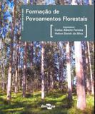 Formação de povoamentos florestais - Embrapa