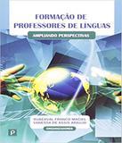 Formacao De Professores De Linguas - Paco editorial