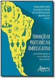 Formacao de professores na america latina: possibi - Appris