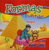 Formas divertidas - Col. Aprenda com pop-ups - Ciranda cultural