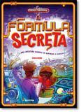 Fórmula Secreta, A: Uma Aventura Química de Quebrar a Cabeça! - Coleção Jornada Científica - Moderna (paradidaticos)