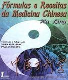 Formulas E Receitas Da Medicina Chinesa - Icone