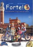 Forte! 3 - libro dello studente ed esercizi + cd audio (a2) - Edilingua