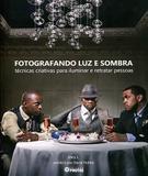 Fotografando Luz e Sombra - Photos